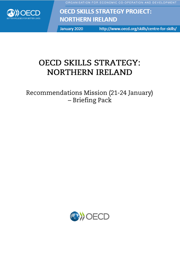 The cover of OECD Skills Strategy: Northern Ireland   Recommendations Mission (21-24 January 2020) - Briefing Pack