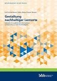 """Cover des Berichts """"Gestaltung nachhaltiger Lernorte"""" veröffentlicht vom BIBB."""