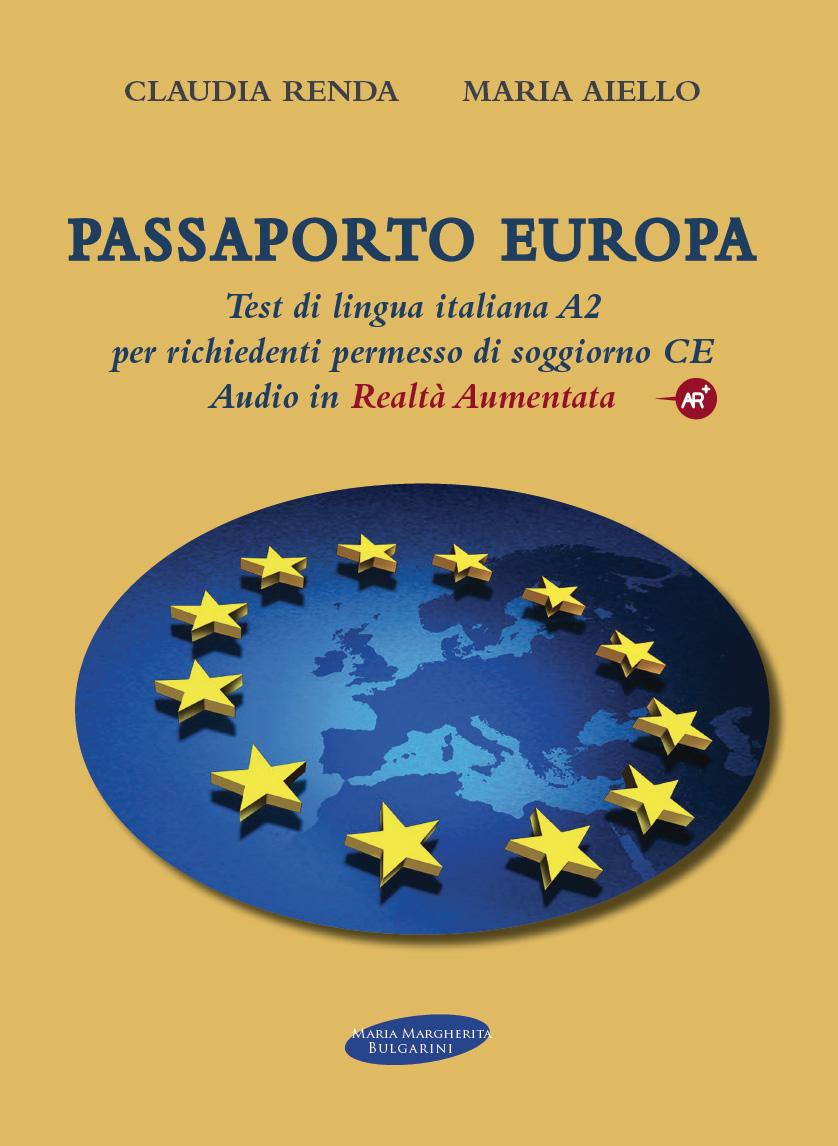 Passaporto Europa: test di lingua italiana A2 per ...