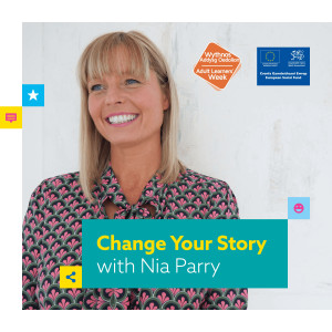 Adult Learners' Week 2020 | Change Your Story with Nia Parry