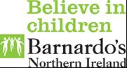 Believe in children: Barnardo's Northern Ireland