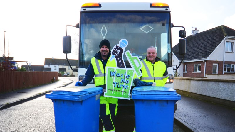 #wastenotime Bin Men in Dervock