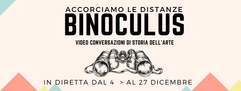 Binoculus video conversazione di storia dell'arte