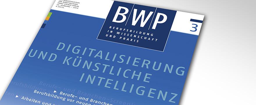 """BWP 3/2019 """"Digitalisierung und künstliche Intelligenz"""""""