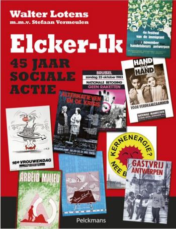 cover boek Elcker-Ik: 45 jaar sociale actie