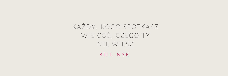 cytat - Bill Nye