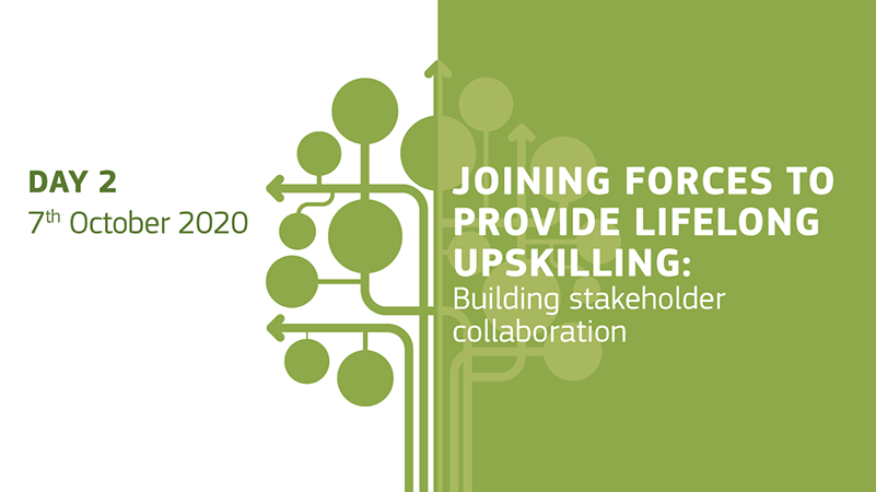 Day 2 - 7 October 2020 - Joining forces to provide lifelong upskilling: building stakeholder collaboration