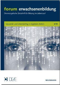 forum EB 04/2019_Souverän und ohnmächtig in digitalen Zeiten