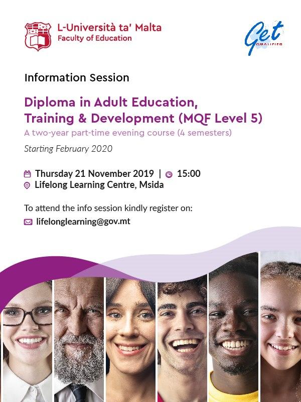 Info session regarding new Diploma in Adult Education, Training and Development next Thursday 21st November 2019 at 15:00. Venue: Lifelong learning Centre Msida, Malta.