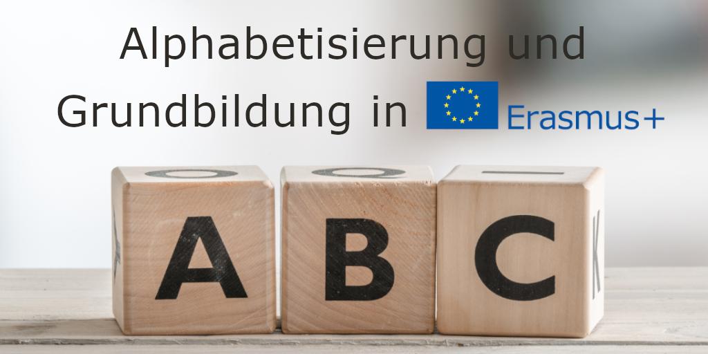 Erasmus+ Projekte im Bereich Alphabetisierung/Grundbildung