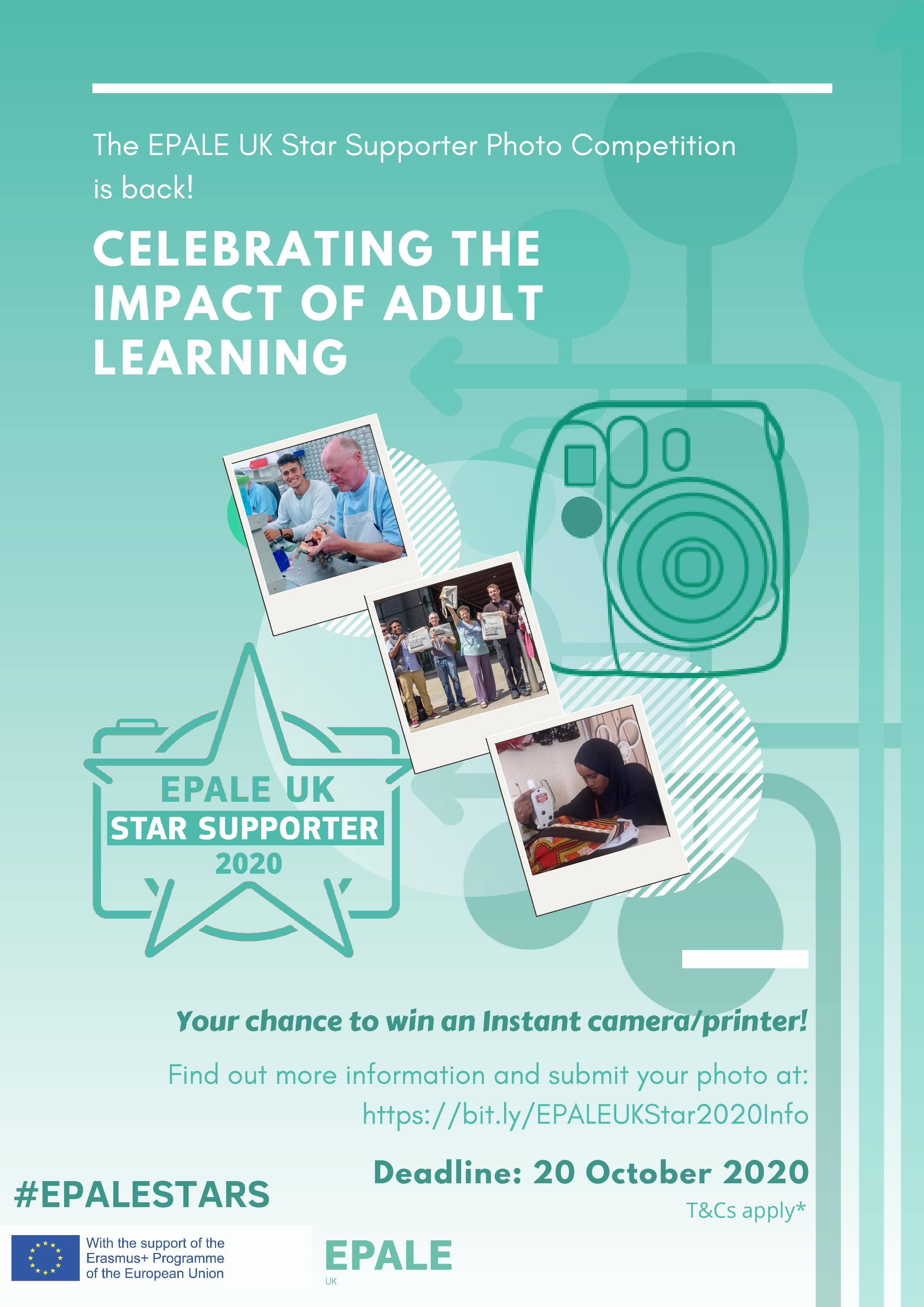 The EPALE UK Star Supporter Photo Competition is back! This year's theme is CELEBRATING THE IMPACT OF ADULT LEARNING. Deadline: 20 October 2020. #EPALESTARS