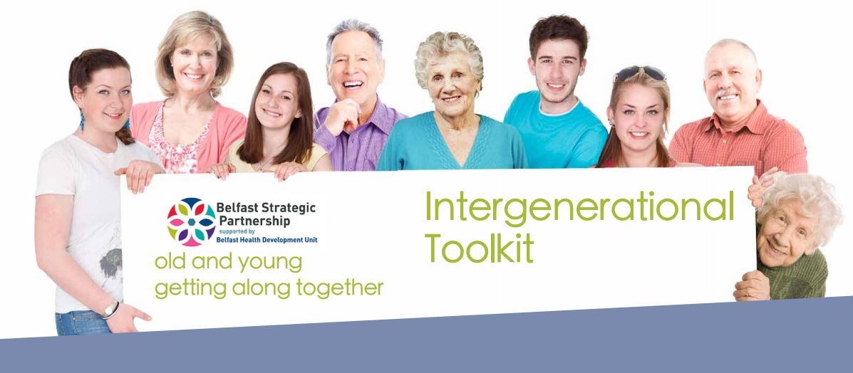 Intergenerational Toolkit Belfast Strategic Partnership