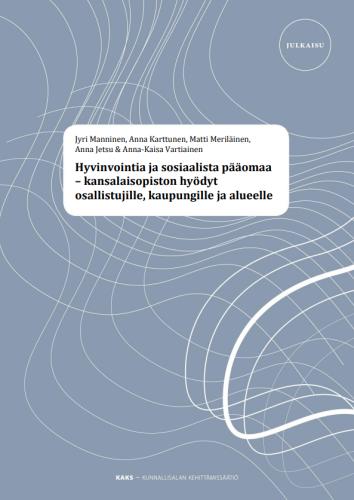 Hyvinvointia ja sosiaalista pääomaa – kansalaisopiston hyödyt osallistujille, kaupungille ja alueelle