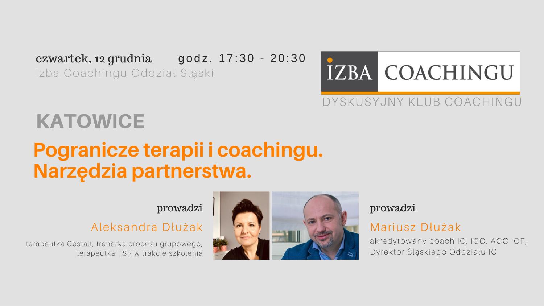 Dyskusyjny Klub Coacha: Pogranicze terapii i coachingu - narzędzia partnerstwa
