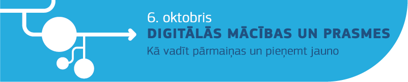 6 October - Digital Learning & Skills: Managing change, embracing transformation