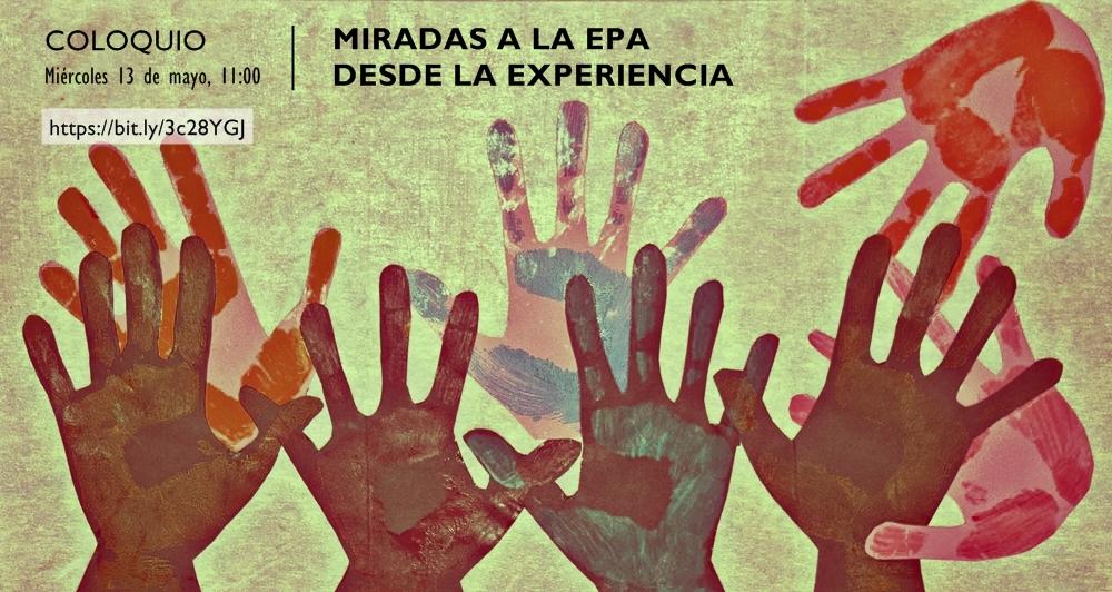 Miradas a la EPA desde la experiencia