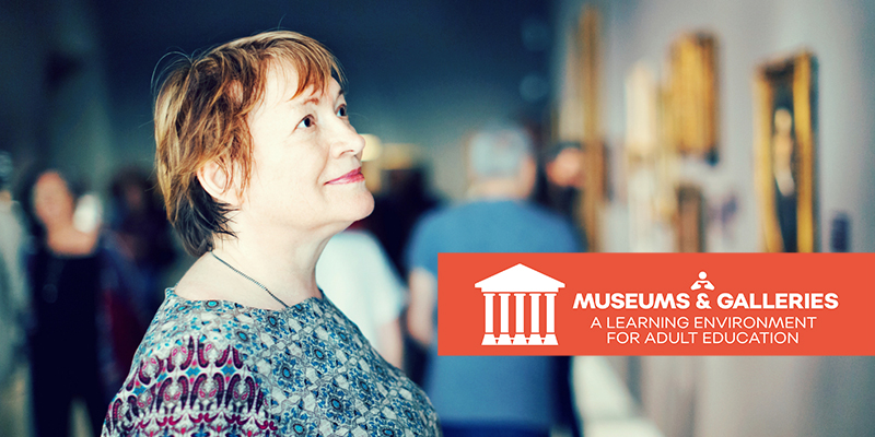 Museums and Galleries a learning environment for adult education