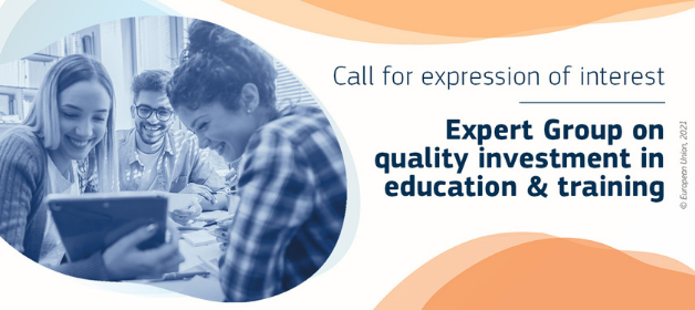 European Commission launches an open call for expression of interest in a new Commission Expert Group on quality investment in education and training