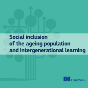 Social inclusion of the ageing population and intergenerational learning