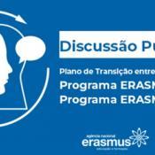 Discussão pública do Plano de Transição Erasmus+.