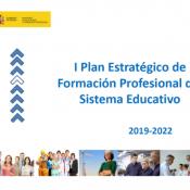 I Plan Estratégico Formación Profesional del Sistema Educativo 2019-2022