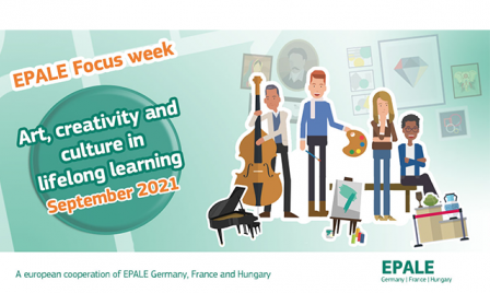Focus week: art, creativity and culture in lifelong learning