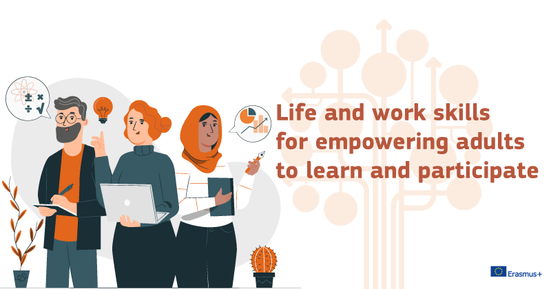Life and work skills for empowering adults to learn and participate