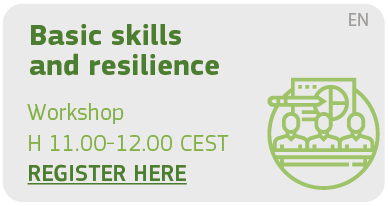 Basic skills and resilience Workshop H 11.00 - 12.00 Register Here