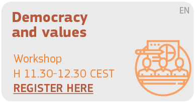 Democracy and values Workshop H 11.15 - 12.10 Register Here